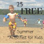 25 Free Summer Activities for Kids