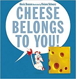 cheese belongs to you
